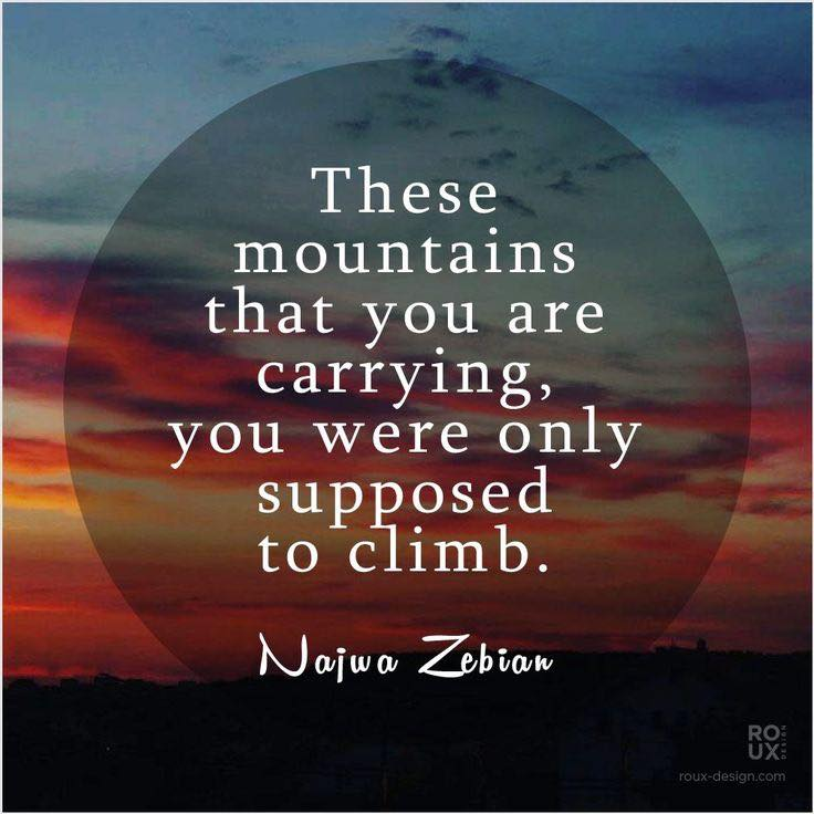 These mountains you are carrying